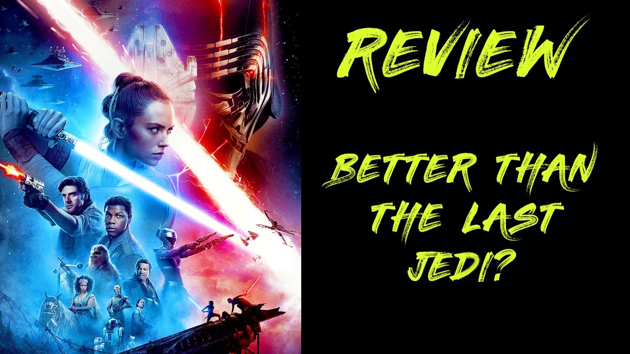 The Rise of Skywalker REVIEW. Better Than The Last Jedi? (Spoilers)