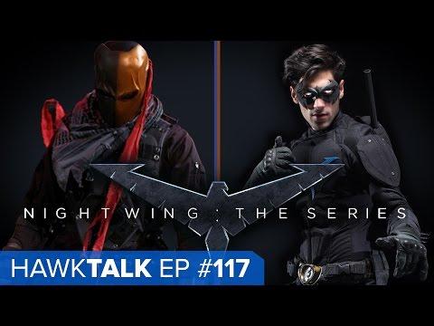 Cool Set Stories/Nightwing: The Series! (feat. Lance Brazil) | HawkTalk Ep. 117