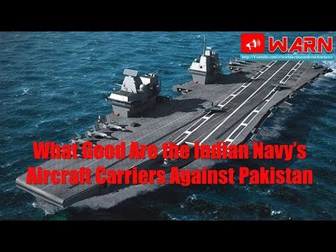 What Good Are the Indian Navy's Aircraft Carriers Against Pakistan
