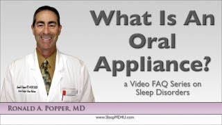 What Is An Oral Appliance? - Stop Snoring - Los Angeles - Malibu - Thousand Oaks - Dr. Ronald Popper