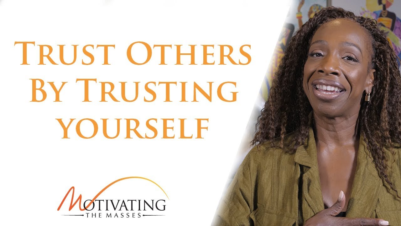 Lisa Nichols - Learn How To Trust Others By Trusting Yourself