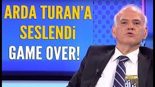 Ahmet Çakar'dan Arda Turan'a 'Game Over'
