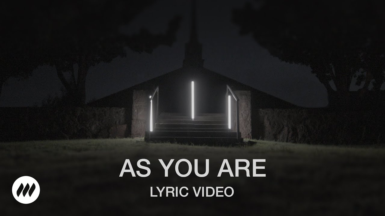 As You Are - Official Lyric Video - Life.Church Worship