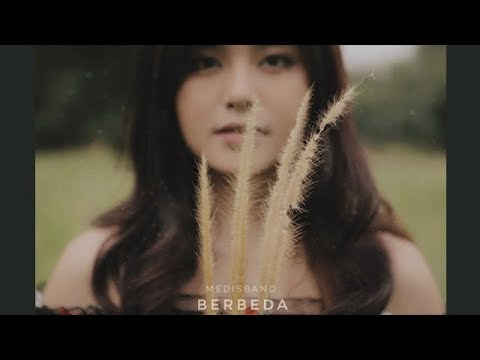 Medis Band - Berbeda (Official Lyric Video)