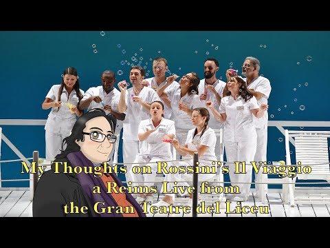 My Thoughts on Rossini's Il Viaggio a Reims Live from the Gran Teatre del Liceu