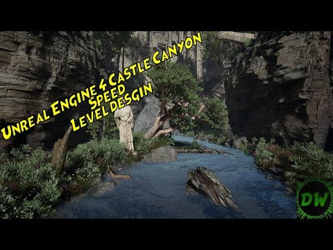Castle Canyon In Unreal Engine 4 (Speed Level Design)