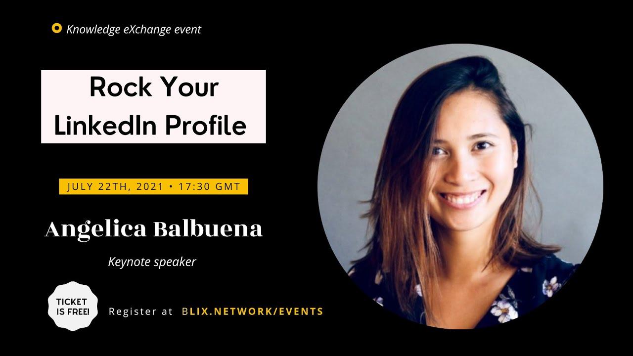 Rock Your Profile LinkedIn Workshop   Angelica Balbuena   BLIX Network