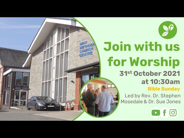 Sunday Morning Worship Livestream - 31st October 2021- Bible Sunday