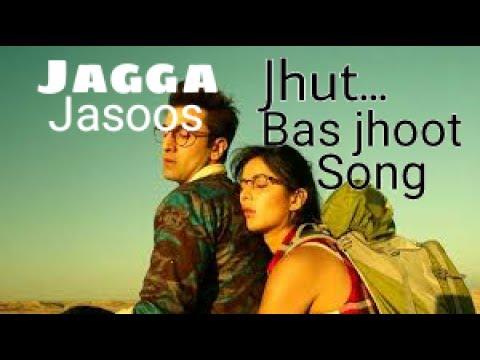 Jhoot bas jhoot song jagga jasoos | ranbir kapoor | katrina kaif