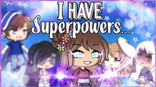 I have superpowers|| Glmm|| Gacha Life Mini Movie