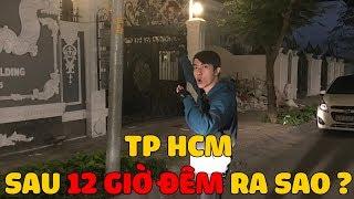 CrisDevilGamer và TPHCM SAU 12 GIỜ ĐÊM