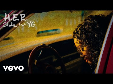 H.E.R. - Slide (Audio) ft. YG