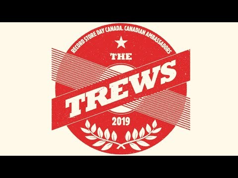 The Trews - Record Store Day 2019 Canadian Ambassadors - Official Announcement Mp3