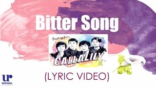 Callalily ft. Maychelle Baay of Moonstar 88 - Bitter Song (Official Lyric Video)