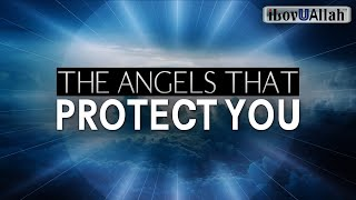 THE ANGELS THAT PROTECT YOU 24/7