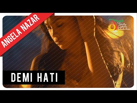 Angela Nazar - Demi Hati | Official Video Clip