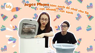 Cách Joyce Phạm làm sạch đồ chơi cho Tít cực nhanh I Máy tiệt trùng Thunder 3 I FATZBABY