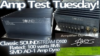Amp Test Tuesday - Classic SOUNDSTREAM D100 Amplifier - Rated 100w RMS - SMD AD-1 Amp Dyno