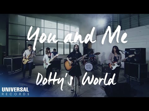 Dotty's World - You And Me (Performance Video With Lyrics)