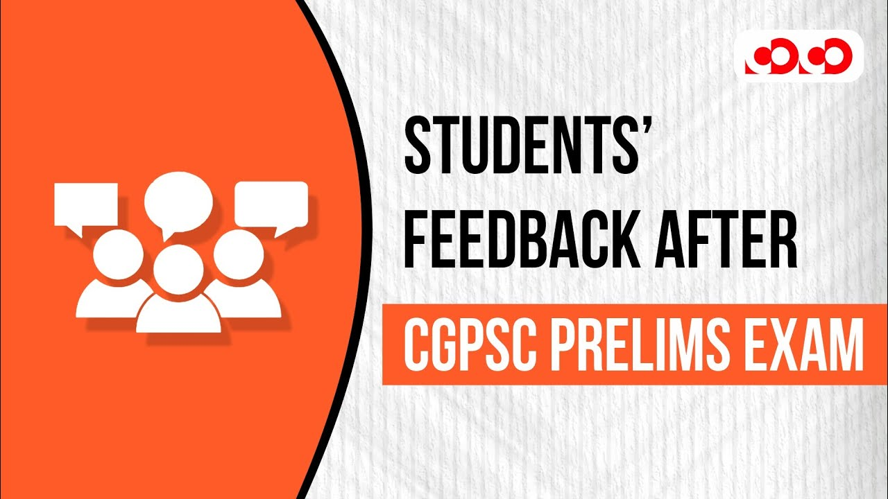 Students' Feedback After CGPSC Prelims - 2020