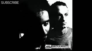 Smith & Mighty - Stalagnate