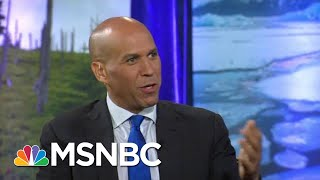 Booker: Combination Of Outside Forces, Government Must Work Together To Solve Climate Crisis | MSNBC