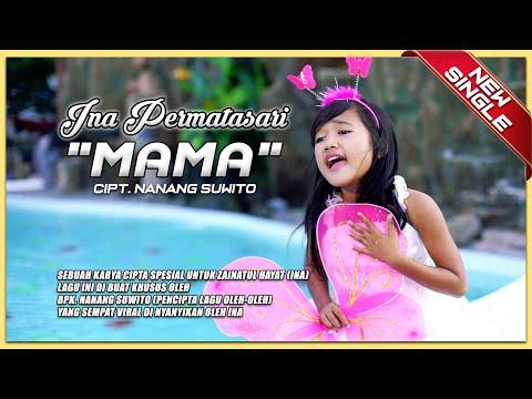 Ina Permatasari - Mama [OFFICIAL]
