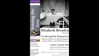 CIDRAL Lecture | Gendering War Dispatches | 28.04.2015 (Audio Only)