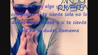 Andy Rivera-(Si Me Necesitas)-[Letra]