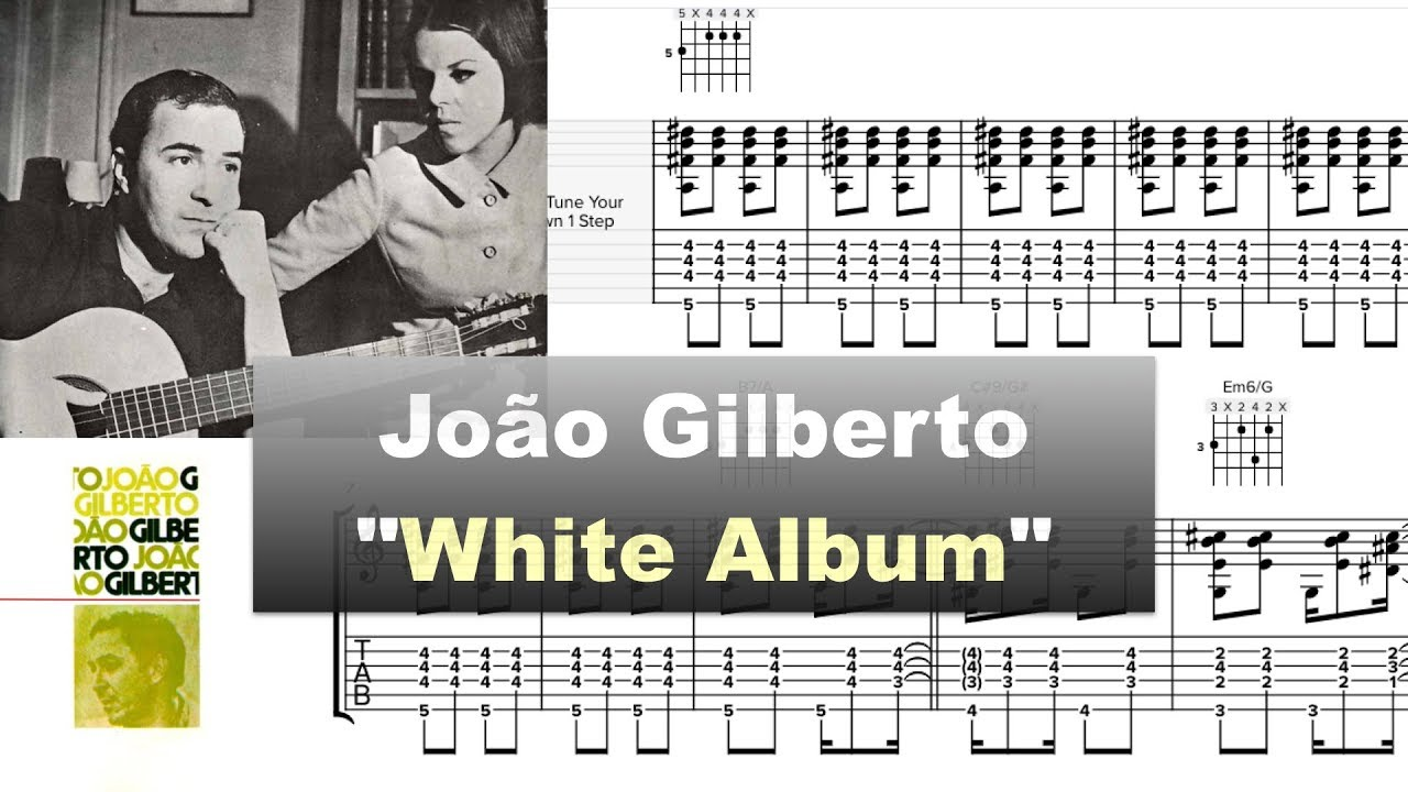 Joao Gilberto White Album 1973 Soundslice Transcription By