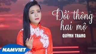 Đồi Thông Hai Mộ - Quỳnh Trang