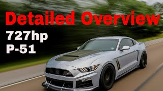 2017 Roush P-51 Mustang - Detailed Overview - 727 Horsepower - Eaton TVS Supercharged