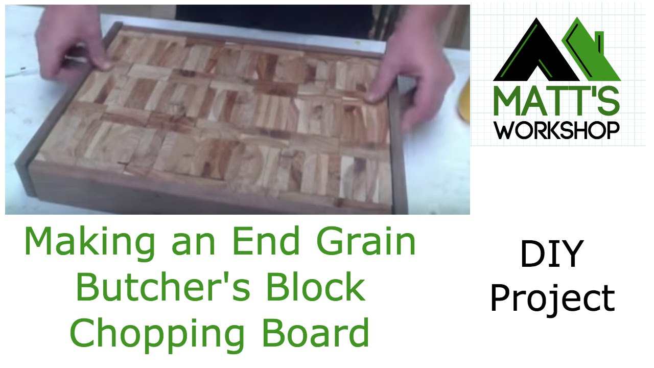 Making An End Grain Butcher S Block