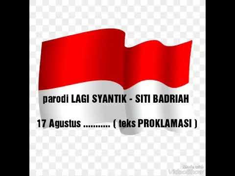Lagi Syantik - Versi 17 Agustus ( Cover SITI BADRIAH ) #parodi #PROKLAMASI