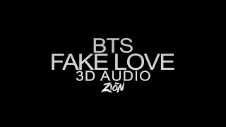 BTS(방탄소년단) - FAKE LOVE (3D Audio Version)
