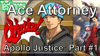 Apollo Justice: Ace Attorney (Voice Acted) - Part 1 /6