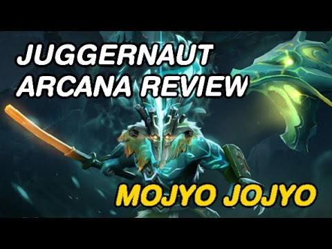 JUGGERNAUT ARCANA REVIEW | Dota 2 New Arcana review by Mojyo Jojyo
