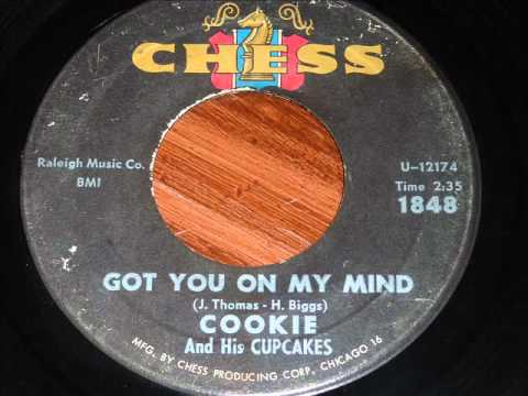 Cookie & His Cupcakes - Got You On My Mind 45rpm