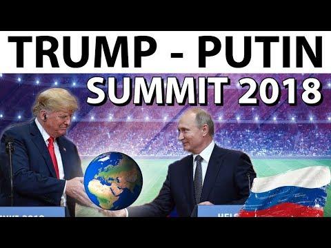 Trump Putin Summit 2018 - Impact on India and the World - ट्रंप और पुतिन के बीच ऐतिहासिक वार्ता