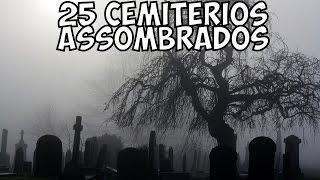 Os 25 Cemitrios Assombrados mais Assustadores do Mundo