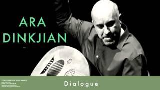 Ara Dinkjian - Dialogue [ Conversation with Manol © 2013 Kalan Müzik ]