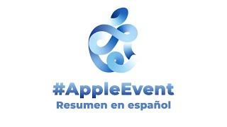 Resumen Apple Event 2020 en español