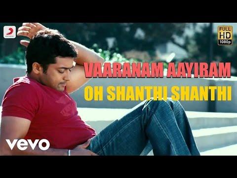 Vaaranam Aayiram - Oh Shanthi Shanthi Tamil Lyric | Harris Jayaraj | Suriya