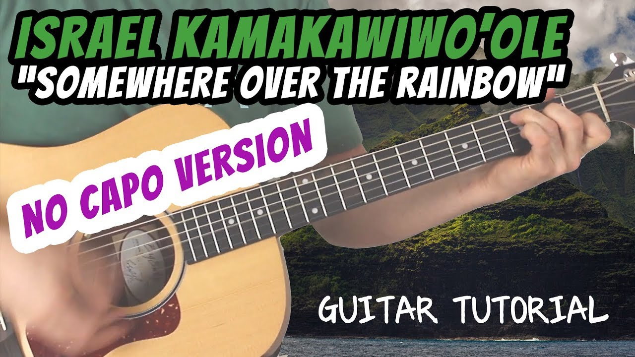 Israel Kamakawiwoole Somewhere Over The Rainbow Guitar Lesson