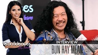 Interview BUN HAY MEAN - Confidences by Siham