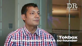 Tokbox: Badri Rajasekar インタビュー|Digital Research