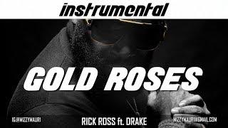 Rick Ross - Gold Roses ft. Drake (INSTRUMENTAL) *reprod*