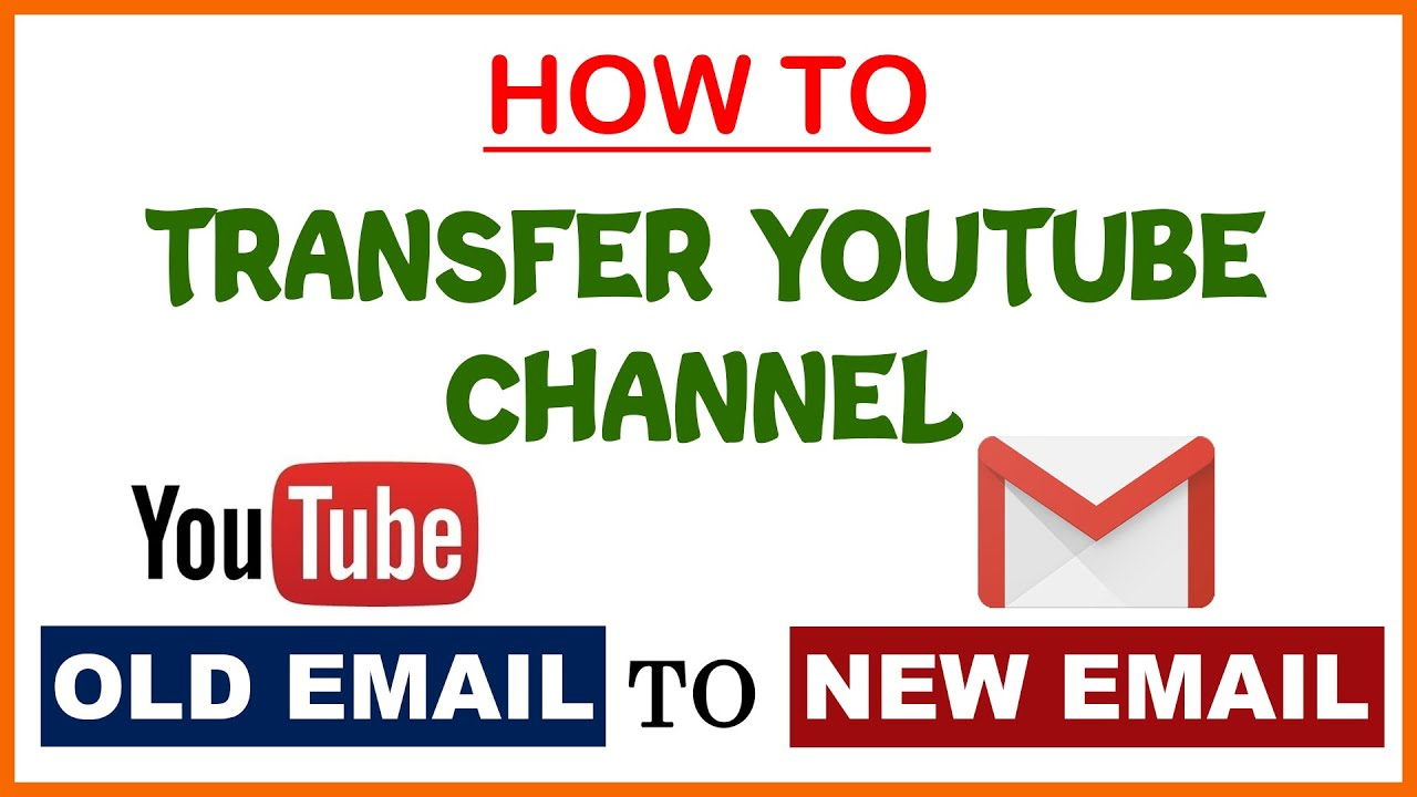 How To Transfer Youtube Channel To Another Google Account Old Email Id To New Itech Debugger Youtube