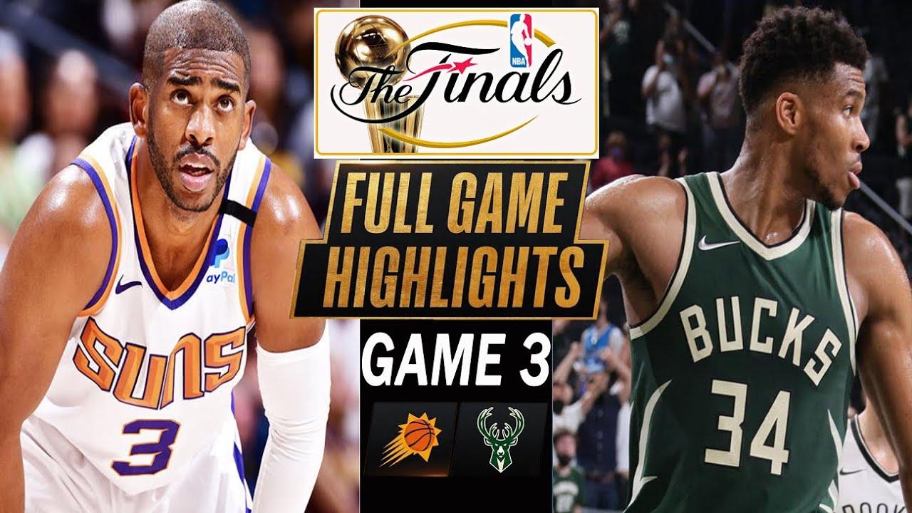 Phoenix Suns vs Milwaukee Bucks Full Game 3 Highlights ...