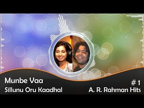 Munbe Vaa | Sillunu Oru Kaadhal | Audio | HD 1080p